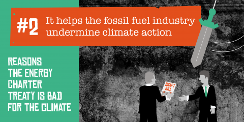The ECT helps the fossil fuel industry undermine climate action
