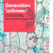 Generation Unknown - report cover
