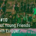 #RWREurope 10 - ten years of YFoEE